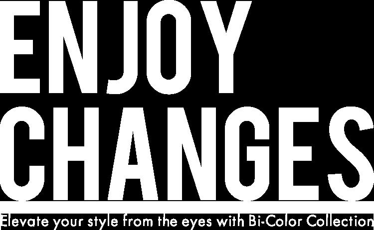 ENJOY CHANGES Tingkatkan penampilanmu dimulai dari mata dengan